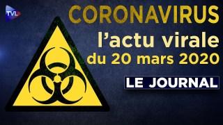 JT du vendredi 20 mars 2020 – Coronavirus : l'actualité quotidienne