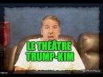 Le théâtre Trump-Kim