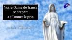 Notre-Dame de France se prépare à sillonner le pays – Terres de Mission n°166 – TVL