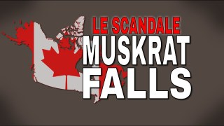 Le scandale de Muskrat Falls