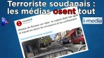[Sommaire] I-Média n°293 – Terroriste soudanais : les médias osent tout !