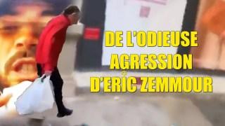 Alain Soral – De l'odieuse agression d'Éric Zemmour