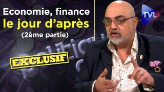 Economie, finance, le jour d'après avec Pierre Jovanovic (2ème partie) – Politique & Eco n°255 – TVL