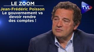 Le gouvernement va devoir rendre des comptes ! – Le Zoom – Jean-Frédéric Poisson – TVL
