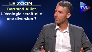 L'écologie serait-elle une diversion ? – Le Zoom – Bertrand Alliot – TVL