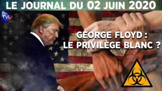 Affaire George Floyd : Les Etats-Unis au bord de l'implosion – Le Journal du mardi 2 juin 2020
