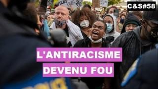 Culture & Société – L'antiracisme devenu fou
