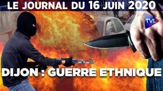 Guérillas urbaines à Dijon : le bilan de Castaner – JT du mardi 16 juin 2020