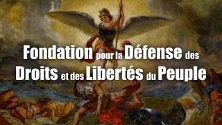La Fondation pour la Défense des Droits et Libertés du Peuple passe à l'action!