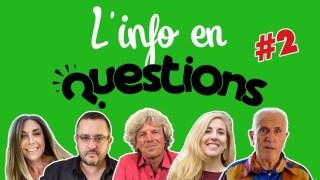 L'Info en QuestionS #2 Emission du 18 juin 2020