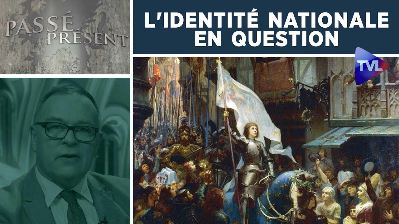 Passé-Présent : L'identité nationale en question