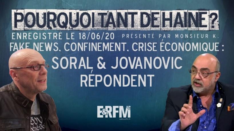 PTDH ? #25 – Fake news, confinement, crise économique : Soral et Jovanovic répondent !