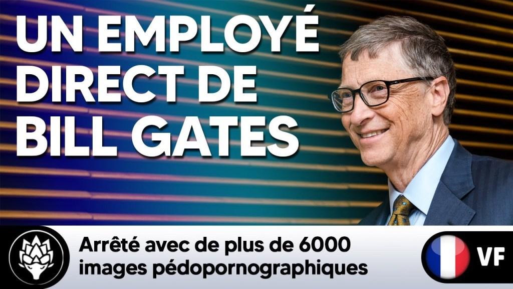 (2014) Un employé personnel de Bill Gates arrêté avec de plus de 6000 images pédopornographiques