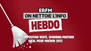 ONLI Hebdo #42 – L'opposition verte, sparring-partner idéal pour Macron 2022