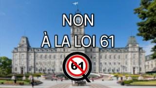 Reportage : Non à la loi 61