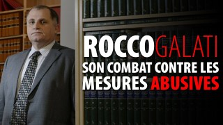 ROCCO GALATI – SON COMBAT CONTRE LES MESURES GOUVERNEMENTALES ABUSIVES