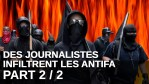 [VF] Des journalistes infiltrent les ANTIFA – PART 2 | Project Veritas