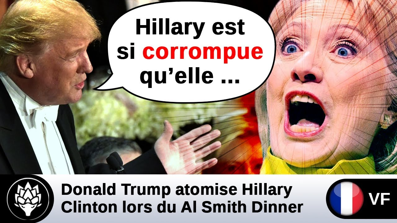 [VF] Trump atomise 💥 Hillary Clinton lors du dîner d'Al Smith – collusion media FBI Haïti Wikileaks