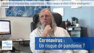 Coronavirus : un risque de pandémie ?