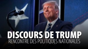 DISCOURS DE TRUMP SUR LES POLITIQUES NATIONALES