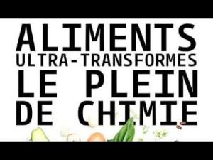[Doc à Voir] – Aliments ultra-transformés, le plein de chimie