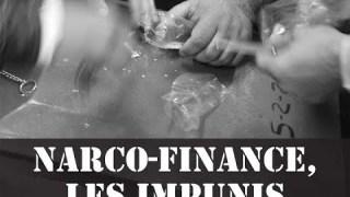 [Doc à Voir] – Narco-finance, les impunis.