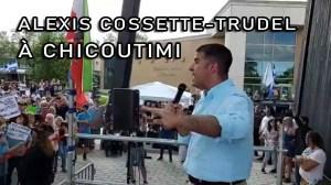 EXTRAIT DE ALEXIS COSSETTE-TRUDEL À CHICOUTIMI