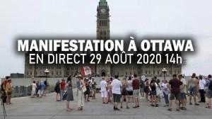 MANIFESTATION À OTTAWA – 29 AOÛT 2020