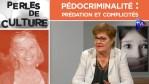 Marion Sigaut – Pédocriminalité : prédation et complicités – Perles de Culture n°262 – TVL