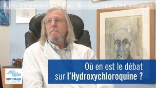 Où en est le débat sur l'Hydroxychloroquine ?