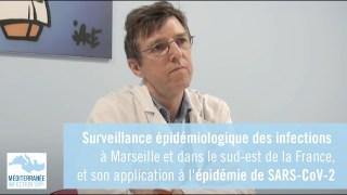 Suivi épidémiologique des infections à Marseille, et son application à l'épidémie de SARS-CoV-2