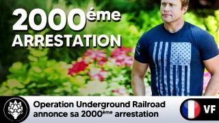 Tim Ballard – 2000ème arrestation pour Operation Underground Railroad #Heros