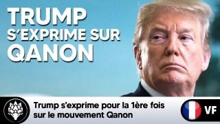 ?Trump s'exprime pour la 1ère fois sur le mouvement Qanon