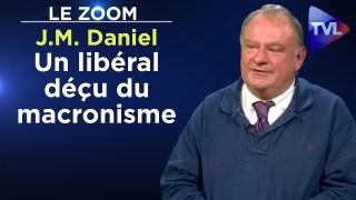 Un libéral déçu du macronisme – Jean-Marc Daniel – Le Zoom – TVL