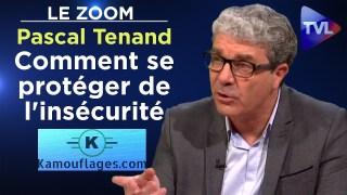 Comment se protéger de l'insécurité – Le Zoom – Pascal Tenand – TVL