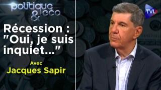 Covid-19 : quand la récession s'ajoute à la dépression – Jacques Sapir – Politique & Eco n°267 – TVL
