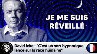 """David Icke : """"C'est un sort hypnotique lancé sur la race humaine"""" #JeMeSuisReveillé"""