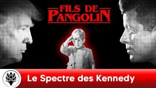 Le Spectre des Kennedy