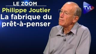 L'information truquée et la fabrique du prêt-à-penser – Le Zoom – Philippe Joutier – TVL