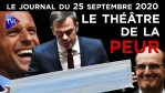 Macron, la psychose covid – JT du vendredi 25 septembre 2020