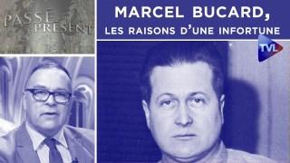 Marcel Bucard, les raisons d'une infortune – Passé-Présent n°279 – TVL