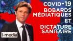 [Sommaire] I-Média n°315 – Des bobards médiatiques au service de la dictature sanitaire ?