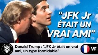 """Trump : """"John Kennedy Jr était un vrai ami, un type formidable, il allait se lancer en politique"""""""