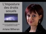 Ariane Bilheran – L'imposture des droits sexuels ou la loi des pédophiles