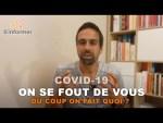 COVID-19 – On se fout de vous !