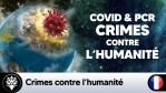 Covid 19 & tests PCR : Crimes contre l'humanité?