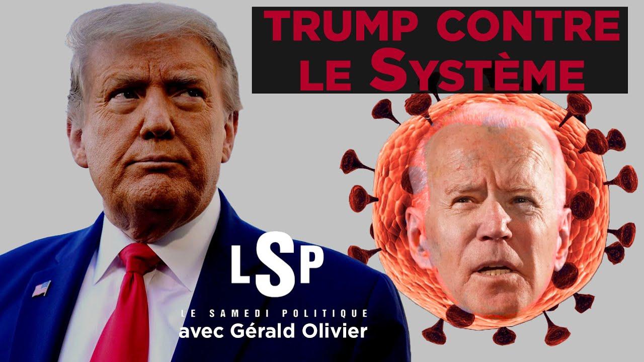 Covid, état profond, «fake-news média» :Trump contre tous? Le Samedi Politique avec Gérald Olivier