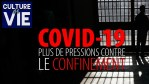 CULTURE DE VIE 4 MAI 2020 – DES PRESSIONS CONTRE LE CONFINEMENT