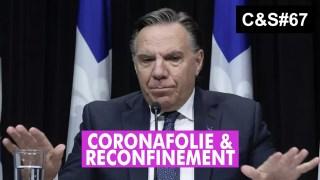 Culture & Société – Coronafolie et reconfinement
