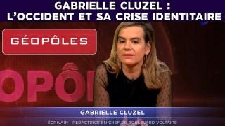 Gabrielle Cluzel : L'Occident et sa crise identitaire – Géopôles #27